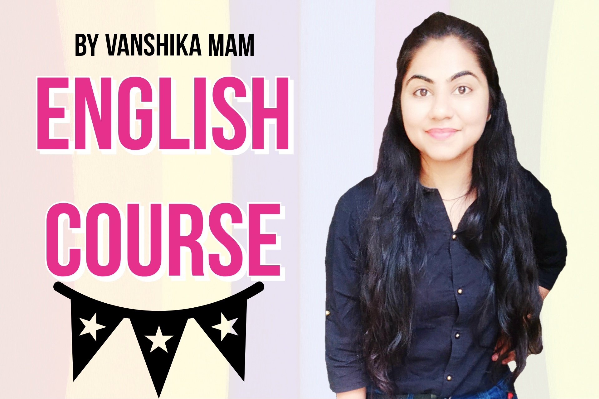 English By Vanshikha Mam